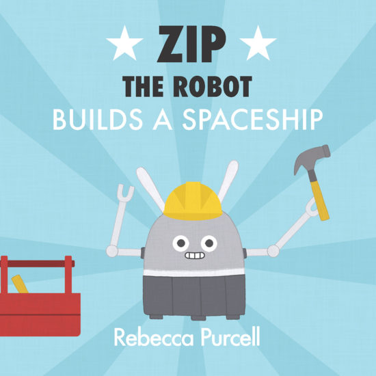 Zip the Robot Builds a Spaceship