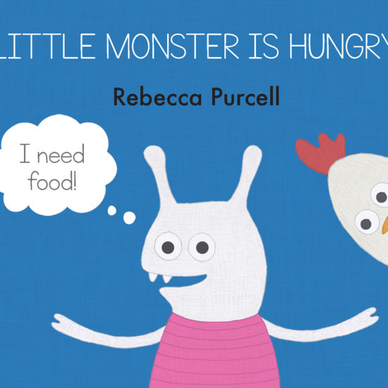 Little Monster is Hungry